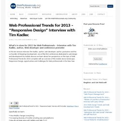 "Web Professional Trends for 2013 – ""Responsive Design"" Interview with Tim Kadlec"
