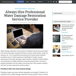 Always Hire Professional Water Damage Restoration Service Provider