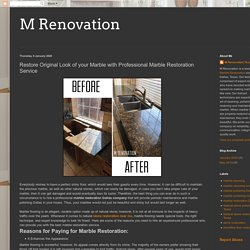 Restore Original Look of your Marble with Professional Marble Restoration Service