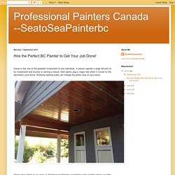 Hire the Perfect BC Painter to Get Your Job Done!