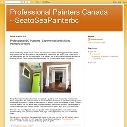Professional BC Painters- Experienced and Skilled Painters for Work