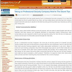 Taking on Professional Security Company Here're The Secret Tips