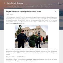 Why hire professional security guards for worship places?