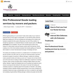 Hire Professional Goods loading services by movers and packers