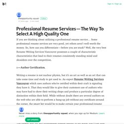 Professional Resume Services — The Way To Select A High Quality One
