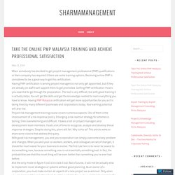 Take The Online PMP Malaysia Training And Achieve Professional Satisfaction – sharmamanagement