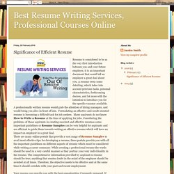 Best Resume Writing Services, Professional Courses Online: Significance of Efficient Resume