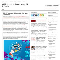 Role of Professional Skills in the Craft of Event Management ~ AAFT School of Advertising, PR & Events