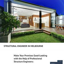 Make Your Premises Good-Looking with the Help of Professional Structure Engineers: