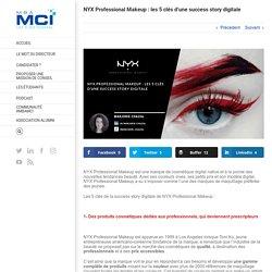 NYX Professional Makeup : les 5 clés d'une success story digitale %