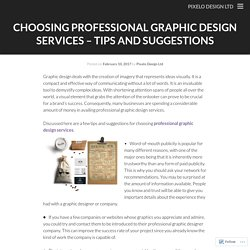 Choosing Professional Graphic Design Services – Tips and Suggestions