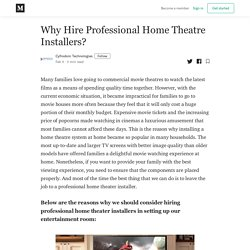 Why Hire Professional Home Theatre Installers? - Cyfrodom Technologies - Medium
