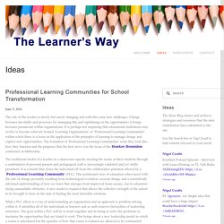 Professional Learning Communities for School Transformation