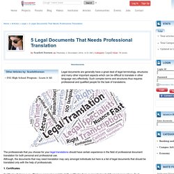5 Legal Documents That Needs Professional Translation