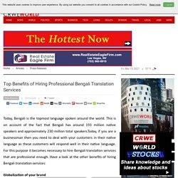 Top Benefits of Hiring Professional Bengali Translation Services
