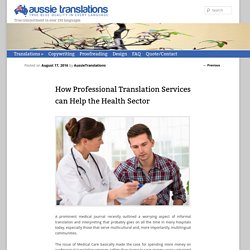 How Professional Translation Services can Help the Health Sector - Aussie Translations Blog