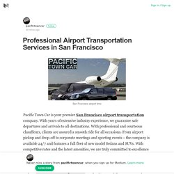 Professional Airport Transportation Services in San Francisco