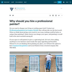 Why should you hire a professional painter?