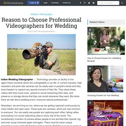 Reason to Choose Professional Videographers for Wedding