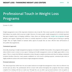 Professional Touch in Weight Loss Programs