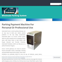 Parking Payment Machine For Personal Or Professional Use