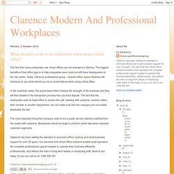 Clarence Modern And Professional Workplaces : What should you do to avoid distrust when using virtual office?