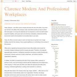Clarence Modern And Professional Workplaces : IMPORTANT ROLE OF OFFICE WORK