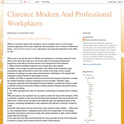 Clarence Modern And Professional Workplaces : The importance of the office for now