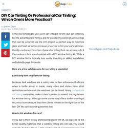 DIY Car Tinting Or Professional Car Tinting: Which One Is More Practical? - WriteUpCafe.com