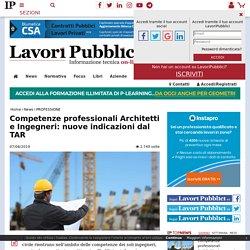 Competenze professionali Architetti e Ingegneri: nuove indicazioni dal TAR