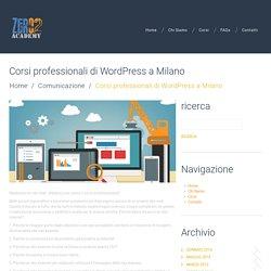 Corsi professionali di Wordpress a Milano