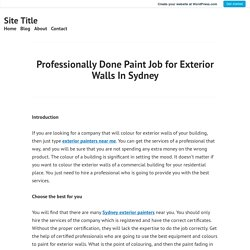 Professionally Done Paint Job for Exterior Walls In Sydney – Site Title