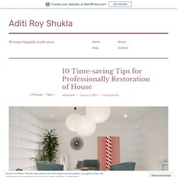 10 Time-saving Tips for Professionally Restoration of House