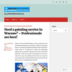 Need a painting service in Warsaw? – Professionals are here! – ALLPROFESSIONALS