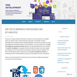 Hire PSD To WordPress Professionals And Get Benefitted – AIS Technolabs