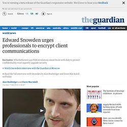 Edward Snowden urges professionals to encrypt client communications