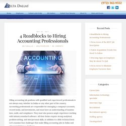 4 Roadblocks to Hiring Accounting Professionals-Delta Dallas