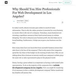 Why Should You Hire Professionals For Web Development in Los Angeles?
