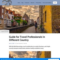 Guide for Travel Professionals In Different Country - Blog Post - Explore Secure