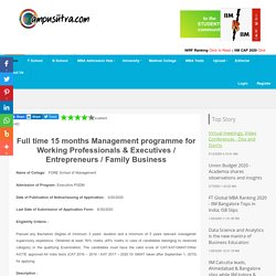 Full time 15 months Management programme for Working Professionals & Executives / Entrepreneurs / Family Business