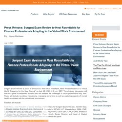 Press Release: Surgent Exam Review to Host Roundtable for Finance Professionals Adapting to the Virtual Work Environment