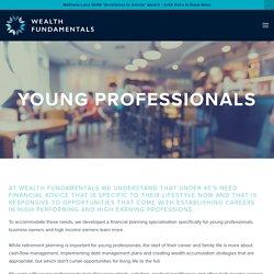 Financial Advice for Young Professionals – Wealth Fundamentals, Brisbane Australia — Wealth Fundamentals