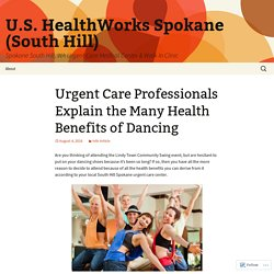 Urgent Care Professionals Explain the Many Health Benefits of Dancing