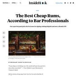 The Best Cheap Rums, According to Bar Professionals - InsideHook