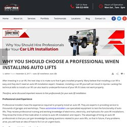 Why You Should Hire Professionals For Your Car Lift Installation