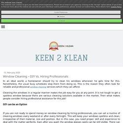 Window Cleaning – DIY Vs. Hiring Professionals - keen2klean