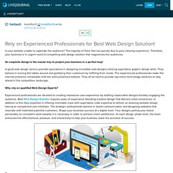 Rely on Experienced Professionals for Best Web Design Solution!: livedeftsoft