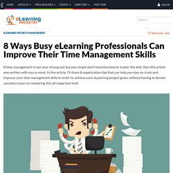8 Ways Busy eLearning Professionals Can Improve Their Time Management Skills