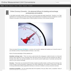 Online Currency Converter – An advanced efficacy for banking and exchange professionals and students