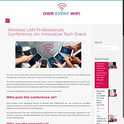 Wireless LAN Professionals Conference - OWREventWIFI